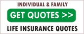 Get Life Insurance Quotes for Individuals and Families
